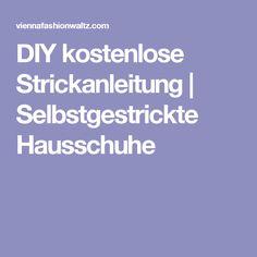 DIY kostenlose Strickanleitung | Selbstgestrickte Hausschuhe