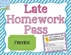 I was at a conference this summer that suggested I DO AWAY with homework passes…instead, replace them with a LATE Homework Pass.    Consider this: What is the message you are sending to students when you tell them that it is occasionally okay if you don't do the assigned homework?  That it's not meaningful!  Makes sense to me, and I can also see where a late homework pass might be appreciated by students when they have a soccer game or a dance recital late into the evening hours…  That is how these LATE Homework Passes came to be!  Enjoy this freebie.