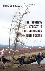 """""""The Japanese Effect in Contemporary Irish Poetry"""" di Irene de Angelis: dove la poesia contemporanea irlandese incontra il Giappone http://www.bibliotecagiapponese.it/2012/05/26/the-japanese-effect-in-contemporary-irish-poetry-dove-la-poesia-irlandese-contemporanea-incontra-il-giappone/"""