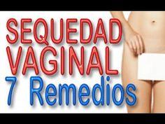 7 Remedios Naturales Para Aliviar La Sequedad Vaginal - YouTube