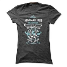 Leukemia Fighting T-Shirts and Hoodies: Roses Are Red,  T Shirt, Hoodie, Sweatshirts - custom made shirts #teeshirt #T-Shirts