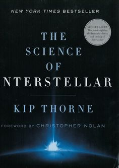 The Science of interstellar / Kip Thorne ; [foreword by Christopher Nolan]