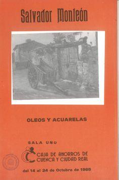 Óleos y acuarelas de Salvador Monleón en la Caja de Ahorros de Cuenca y Ciudad Real Octubre 1985 #CajaAhorrosCuenca #Cuenca #SalvadorMonleon