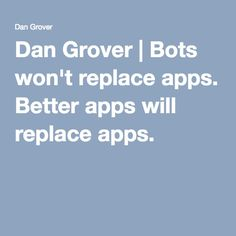 Better apps will replace apps. Ux User Experience, User Interface Design, Interactive Design, Virtual Assistant, Wellness, Dan, Messages, Apps, Learning