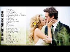 Best Country Wedding Songs 2015 Love For By Music Channel