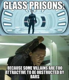Hahaha.Glass Prisons: Because some villains are too attractive to be obstructed by bars.