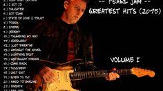 Greatest Hits (2016) - Pearl Jam [Volume 1]
