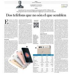 Dos telefons que no són el que semblen. #andromines #diariara #huawei #p9 #apple #iphoneSE #oo