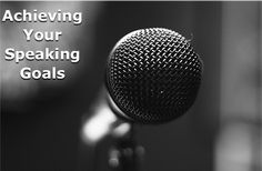 As a speaker, it's frustrating to set career goals only to get stuck not knowing what to do next. Here are 4 ideas to move you forward with your speaking goals.