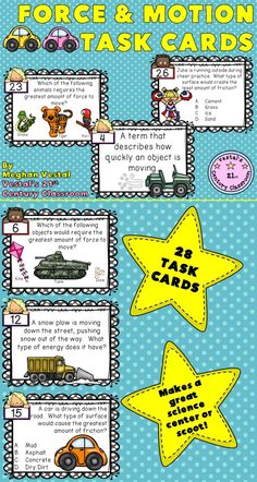 'Force & Motion Task Cards' are a great resource for reviewing concepts about force, motion, and energy. 'Force & Motion Task Cards' include 28 task cards, 2 student response sheets, and an answer key. Questions are open ended, multiple choice, and fill in the blank. Makes a great science center, scoot activity, or review game! Topics covered: - How force creates motion - How much force is needed to move an object - The effects of weight and mass on the speed and motion of an object