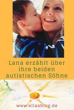 Lana im Interview über ihre beiden Söhne mit Autismus www.ellasblog.de