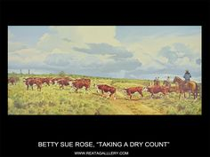 """Western Art by Betty Sue Rose, """"Taking a Dry Count"""""""