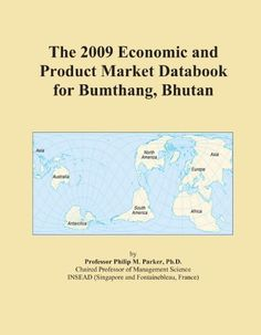 The 2009 Economic and Product Market Databook for Bumthang Bhutan *** More info could be found at the image url.