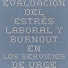Evaluación del estrés laboral y burnout en los servicios de urgencia extrahospitalaria