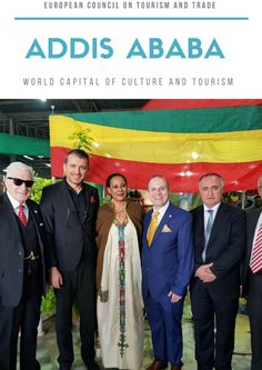 Presidents of Ethiopia and European Council on Tourism and Trade at Addis Ababa-World Capital of Culture and Tourism Sustainable Development Goals 2030, Tourism Development, Human Development, Meaningful Status, European Council, Addis Ababa, Historian, Ethiopia, Presidents