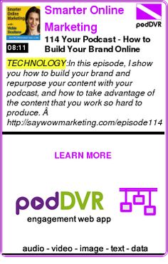 #TECHNOLOGY #PODCAST  Smarter Online Marketing Podcast with Vickie Siculiano   Best-Selling Author   Speaker   Online Marketing Coach   Visu    114 Your Podcast - How to Build Your Brand Online    HEAR:  http://podDVR.COM/?c=4669d5a4-8c13-5970-0bbc-6edb56f79dfe