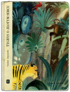 Children's Books in Poland: The 1960s Jozef Wilkon for Tygrys o zlotym sercu, 1963