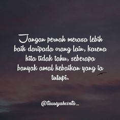 Reminder Quotes, Self Reminder, Words Quotes, Daily Quotes, Best Quotes, Life Quotes, Muslim Quotes, Islamic Quotes, Ramadhan Quotes