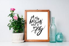 Calligraphy Print Oh My Darling What If You Fly with Brush Lettering 5x7 on 19pt Savoy Cotton Paper #reichpaper. Great for letterpress printing too.
