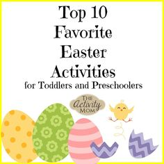 10 Easter Activities that are perfect for your toddlers and preschoolers.