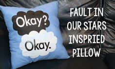 Fault in Our Stars Inspired Pillows | Sizzix Teen Craft