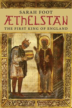Athelstan,King of the Anglo-Saxons, King of the English. Illuminated manuscript from Bede's Life of St Cuthbert, from Corpus Christi College,Cambridge. Anglo Saxon Kingdoms, Anglo Saxon Runes, Anglo Saxon History, European History, British History, Ancient History, Ancient Aliens, Alfred Le Grand, Anglo Saxon Tattoo