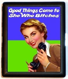 Good Things Come to She Who Bxtches Retro Humor Pinup Rockabilly Pin Up Spoof Business Card Id Holder Cigarette Case Wallet. $9.99, via Etsy.