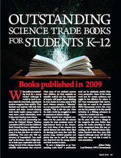 Here's a copy of the 2010 Outstanding Science Trade Books for Students K-12 list. This links to the HTML version, but you can download a PDF for free in the NSTA Learning Center.