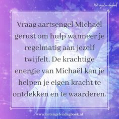 Archangel Michael asking for help. - The power of Archangel Michael. Feel free to ask Archangel Michael for help if you regularly doubt - Believe Quotes, Life Quotes Love, I Believe In Angels, Archangel Michael, Blue Makeup, Greek Gods, Self Improvement, Life Is Beautiful, Affirmations