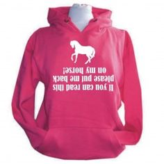 'If you can read this please put me back on my horse' Slogan Hoodie
