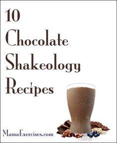 10 Chocolate Shakeology Recipes - MamaExercises.com