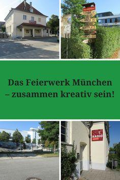 Feierwerk München – zusammen kreativ sein!