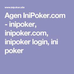 Agen IniPoker.com - inipoker, inipoker.com, inipoker login, ini poker