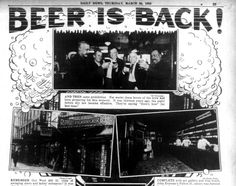 """Headlines about the end of Prohibition reading, """"Beer Is Back!"""" ~ March 23, 1933"""