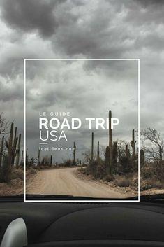 Le guide pour préparer son road trip aux USA. Budget, location, logement, on vous parle de tout !