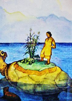 The Iroquois creation myth starts with a sky woman being pushed down a hole in the sky island after her husband became upset with her. She was saved by the sea creatures who then took mud up from the ocean floor and placed it on the back of a turtle to create land. The sky woman then created plants and such and gave birth to twins.