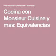 Cocina con Monsieur Cuisine y mas: Equivalencias Lidl, Blog Page, Food Processor