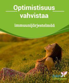 Optimistisuus vahvistaa immuunijärjestelmää  Onnellinen päivä pitää lääkärin loitolla. Usko tai älä, #optimistisuus vahvistaa #immuunijärjestelmää ja pitää sinut näin #terveempänä.  #Terveellisetelämäntavat