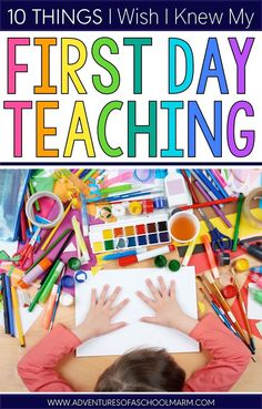 10 Things I Wish I Knew My First Day Teaching - Adventures of a Schoolmarm