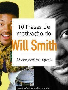 Frases Do Will Smith Lições De Motivação Frases Interessantes