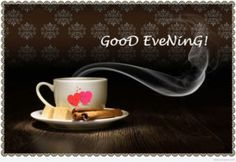 Good Evening Pictures for Lover - Free Wallpapers Good Evening Photos, Good Evening Wishes, Evening Pictures, Happy Evening, Evening Greetings, Good Evening Wallpaper, Morning Greetings Quotes, Sunday Quotes, Good Afternoon