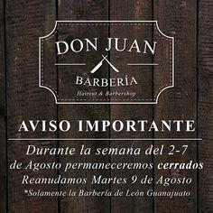 El Crew de Don Juan León nos vamos de vacaciones la próxima semana!  Reanudamos el día 9 de Agosto  Disfruten de sus vacaciones Don Juanes!  Citas: (477) 3900335 WhatsApp: (477) 2394255 Dirección: Pedro Moreno #900-A Zona Centro León Gto.