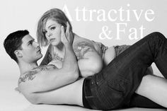 "Jes Baker - Subverting Abercrombie & Fitch to ""Attractive & Fat"" as part of the body positive movement - the idea that all bodies have value (and beauty) regardless of size."