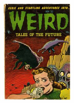 Welcome to my gallery of classic golden age comic covers. I've been collecting comic books for over 20 years and I wanted to be able to share some of my favorite classic covers. Always buying comics. Sci Fi Comics, Horror Comics, Science Fiction Art, Pulp Fiction, Comic Book Covers, Comic Books Art, Horror Themes, Strange Tales, Vintage Horror