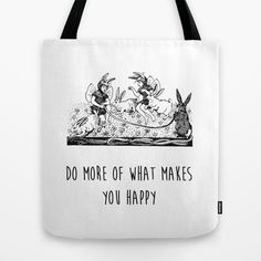 Do more of what makes you happy - Positive Quote + Vintage Illustration Print Tote Bag by Twist The Print - $22.00