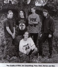 Cradle of Filth on their early days. Would have loved to see them perform.