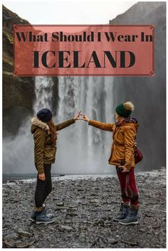 What Should I Wear in Iceland? A Great Guide for Packing For Iceland!