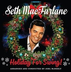 Seth MacFarlane/Holiday For Swing http://encore.greenvillelibrary.org/iii/encore/record/C__Rb1379860