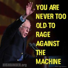 Bernie is putting us all to shame as he energizes this country. He is uniting us & for that he is to be commended. At a time when people are so self centered, Bernie is helping us to think of others & to think of making America a place we can be Proud of Bernie Sanders For President, Never Too Old, Democratic Socialist, Fear And Loathing, Rage Against The Machine, Social Justice, That Way, Revolution, Knowledge