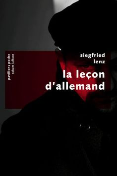 La leçon d'allemand - Siegfried LENZ. Le chef-d'oeuvre qui a propulsé Siegfried Lenz au rang des plus grands écrivains allemands contemporains.